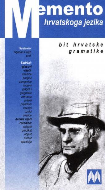 Memento hrvatskoga jezika - Bit hrvatske gramatike