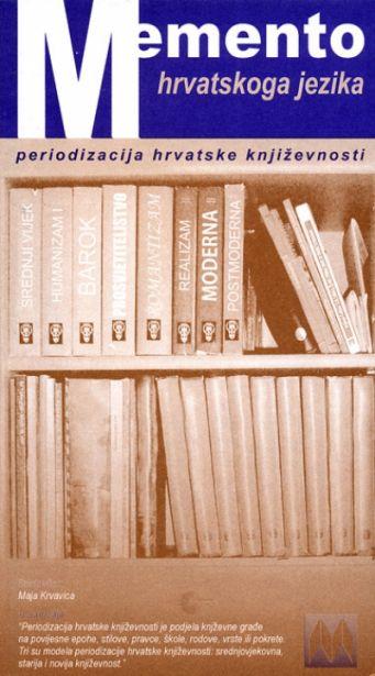 Memento hrvatskoga jezika - Periodizacija hrvatske književnosti