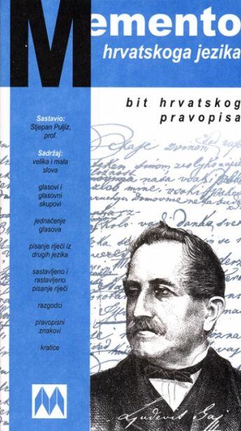 Memento hrvatskoga jezika - Bit hrvatskog pravopisa