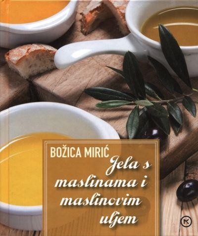 Jela s maslinama i maslinovim uljem