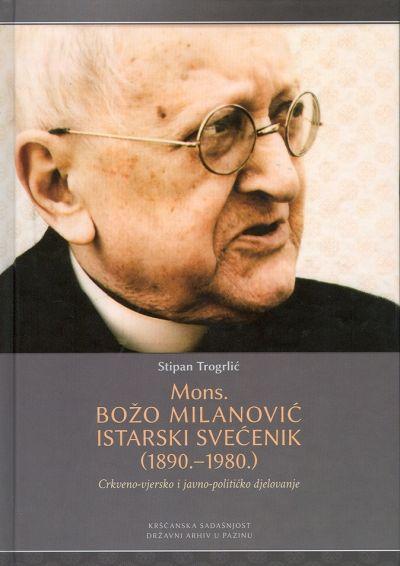 Mons. Božo Milanović istarski svećenik (1890.-1980.)