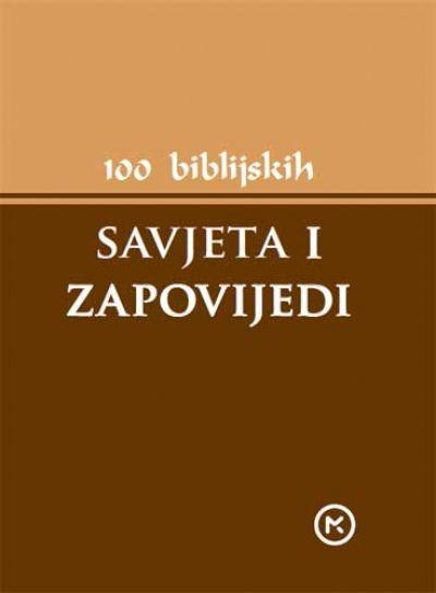 100 biblijskih savjeta i zapovijedi