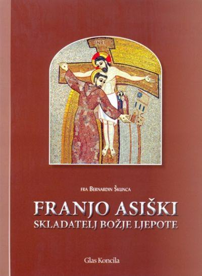 Franjo Asiški - Skladatelj Božje ljepote