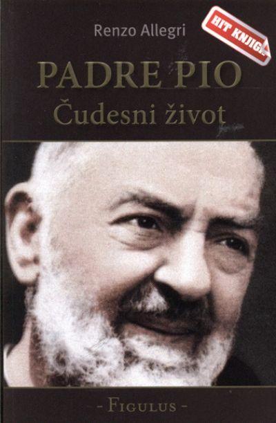 Padre Pio - čudesni život