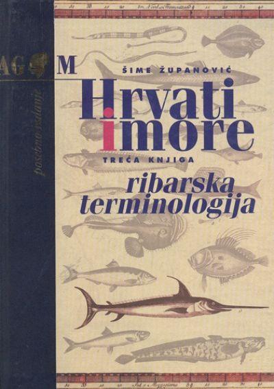 Hrvati i more: Ribarska terminologija (3. i 4. knjiga)