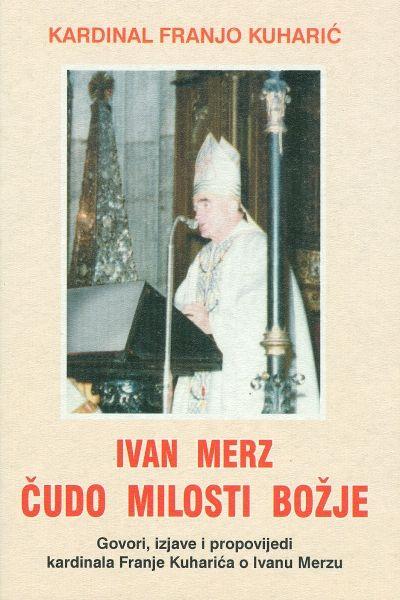 Ivan Merz čudo milosti Božje