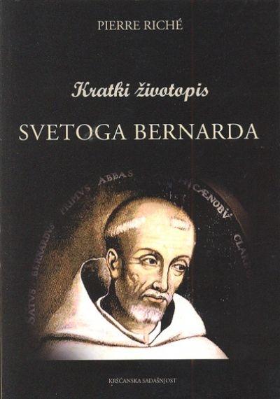 Kratki životopis svetoga Bernarda