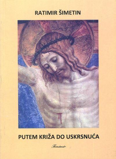 Putem križa do Uskrsnuća