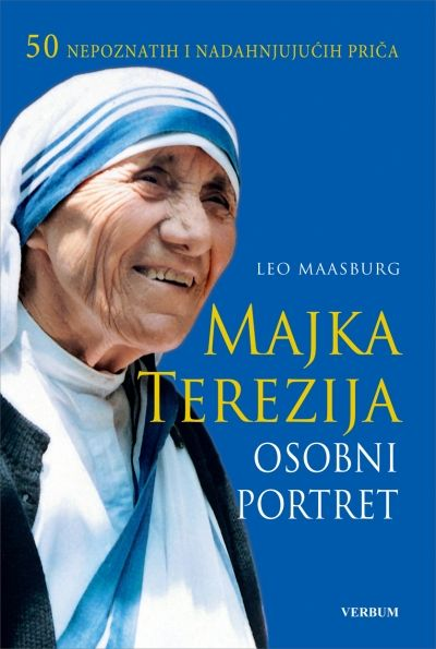 Majka Terezija - Osobni portret
