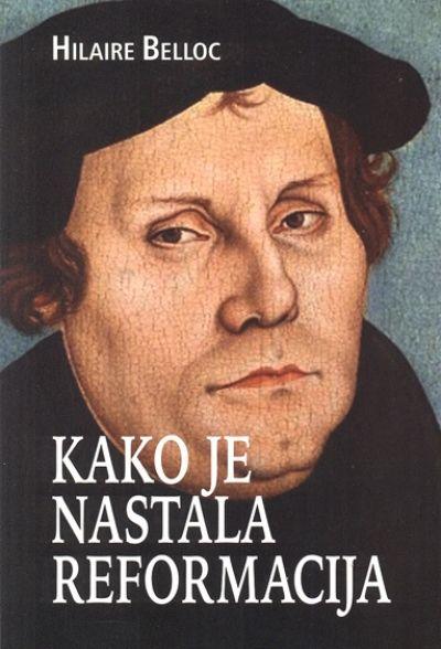 Kako je nastala reformacija