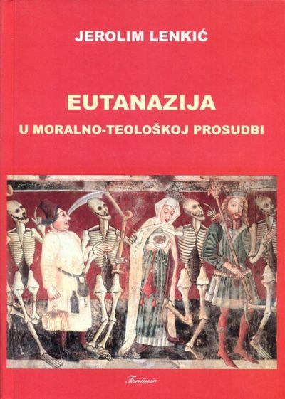 Eutanazija u moralno-teološkoj prosudbi