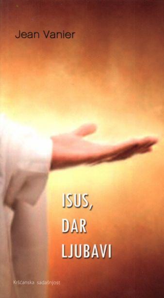 Isus, dar ljubavi