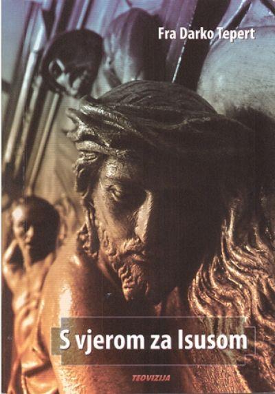 S vjerom za Isusom
