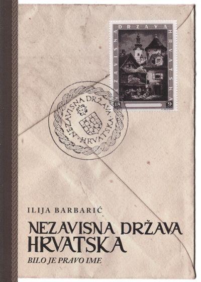 Nezavisna Država Hrvatska bilo je pravo ime
