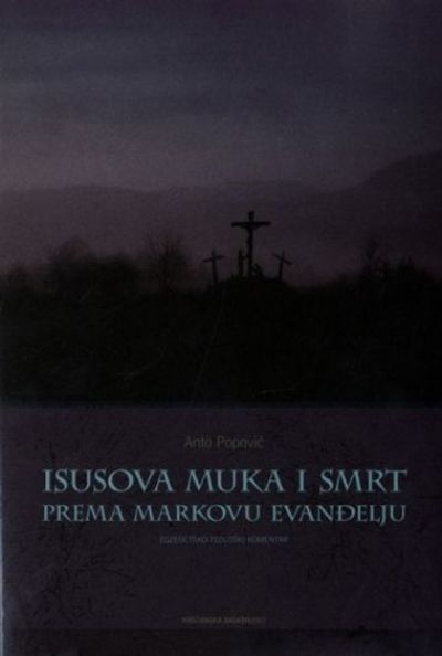 Isusova muka i smrt prema Markovu evanđelju