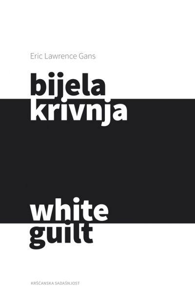 Bijela krivnja - White guilt