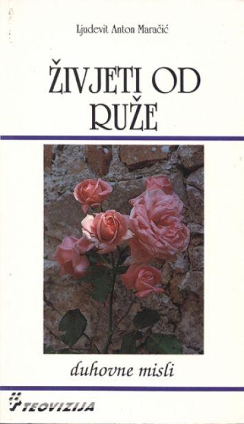 Živjeti od ruže