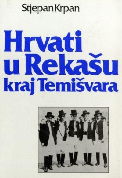 Hrvati u Rekašu kraj Temišvara