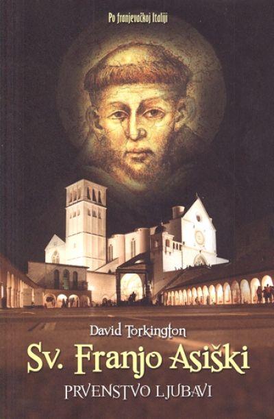 Sv. Franjo Asiški - Prvenstvo ljubavi