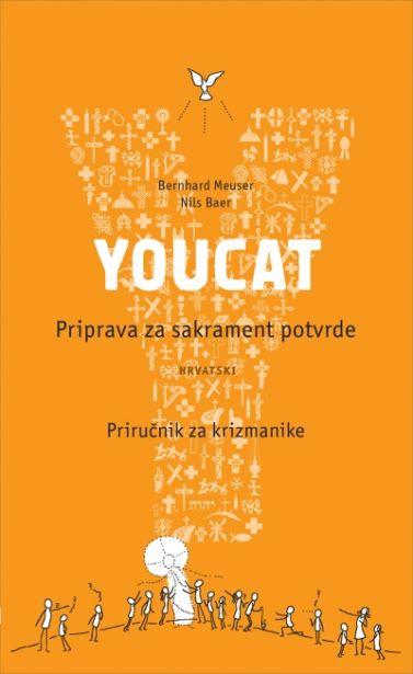 YOUCAT - Priprava za sakrament potvrde - priručnik za krizmanike