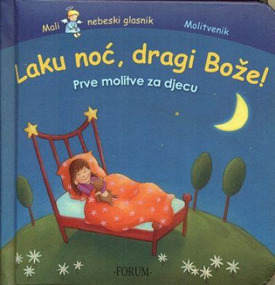Laku noć, dragi Bože!