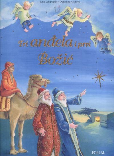 Tri anđela i prvi Božić