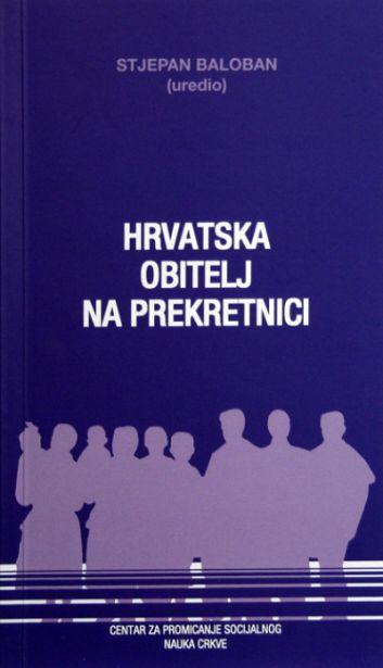 Hrvatska obitelj na prekretnici