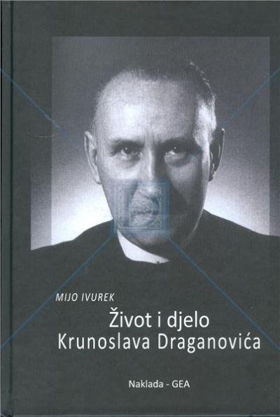 Život i djelo Krunoslava Draganovića (1903. - 1983.)