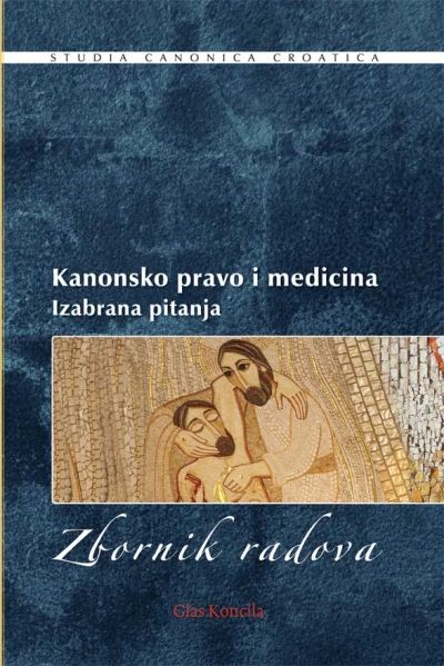 Kanonsko pravo i medicina - Izabrana pitanja