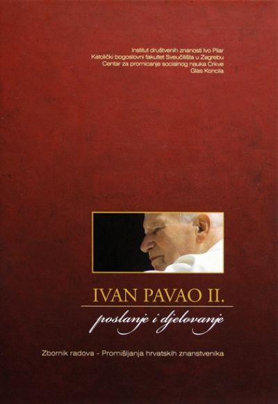 Ivan Pavao II: Poslanje i djelovanje