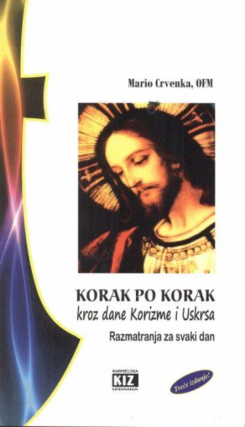 Korak po korak - kroz dane Korizme i Uskrsa