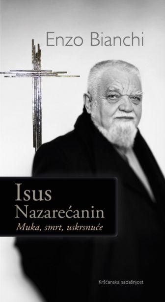 Isus Nazarećanin - Muka, smrt, uskrsnuće