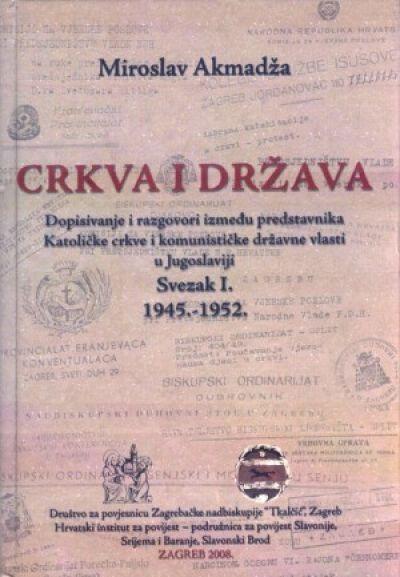Crkva i država - Svezak I. 1945.-1952.