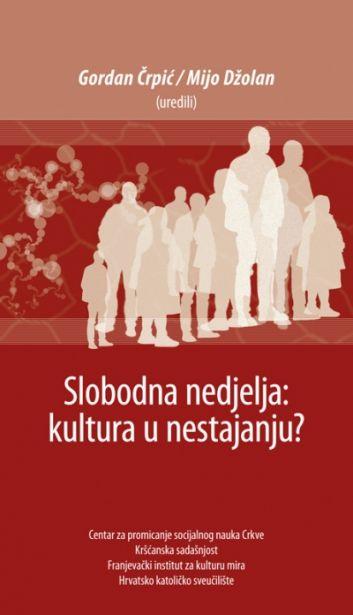 Slobodna nedjelja: kultura u nestajanju?
