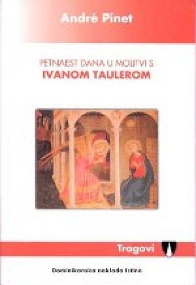 Petnaest dana u molitvi s Ivanom Taulerom