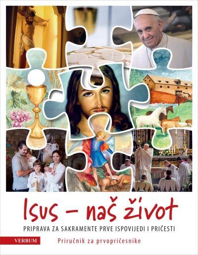 Isus naš život - Priručnik za prvopričesnike