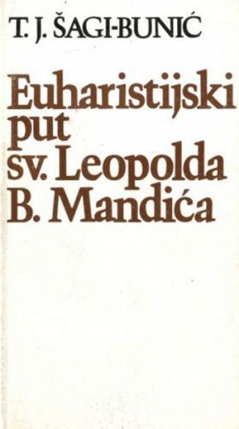 Euharistijski put sv. Leopolda Bogdana Mandića