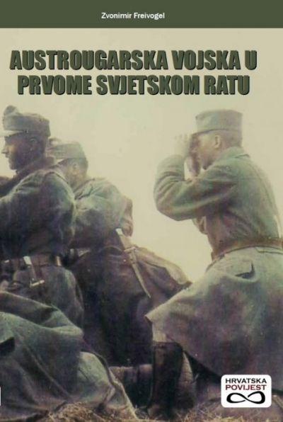 Austrougarska vojska u Prvome svjetskom ratu