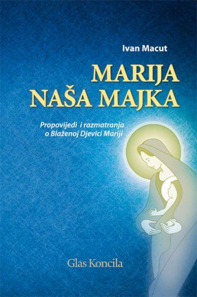 Marija - naša majka
