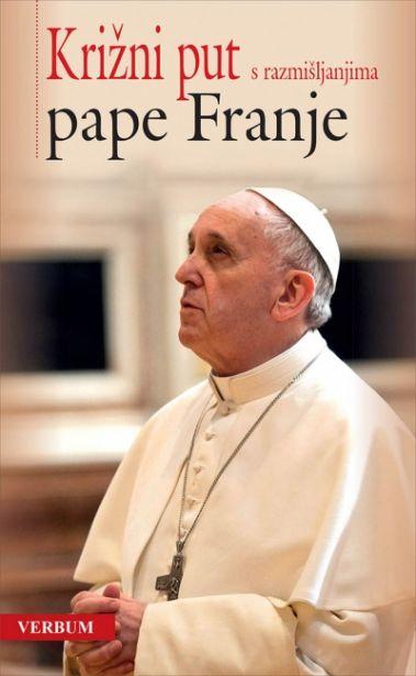 Križni put s razmišljanjima pape Franje