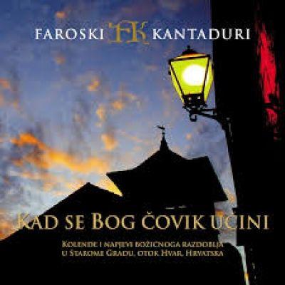 Faroski kantaduri - Kad se Bog čovik učini - CD