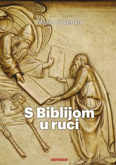 S Biblijom u ruci