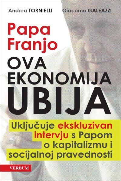 Papa Franjo - Ova ekonomija ubija