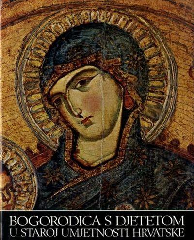 Bogorodica s djetetom u staroj umjetnosti Hrvatske