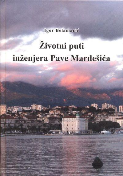 Životni puti inženjera Pave Mardešića