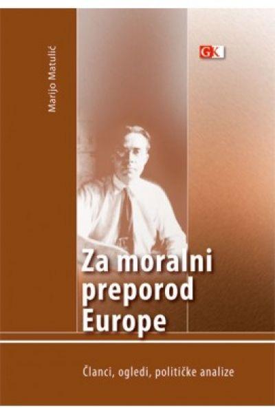 Za moralni preporod Europe