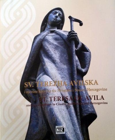 Sv. Terezija Avilska i njezine kćeri na tlu Hrvatske i Bosne i Hercegovine