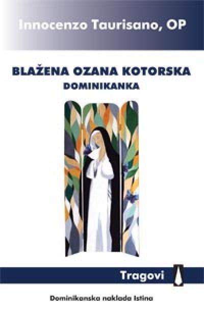 Blažena Ozana Kotorska - dominikanka