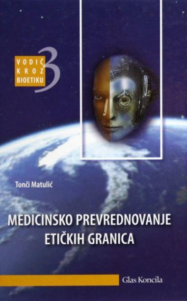 Medicinsko prevrednovanje etičkih granica