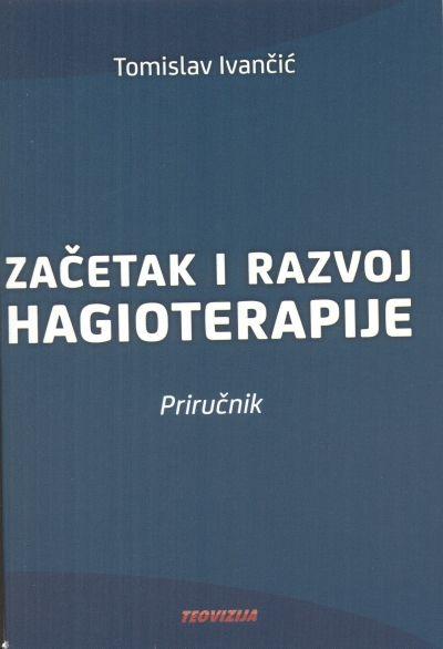 Začetak i razvoj hagioterapije